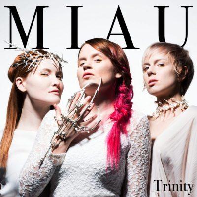MIAU_Trinity